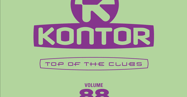 Kontor Top Of The Clubs Vol. 88